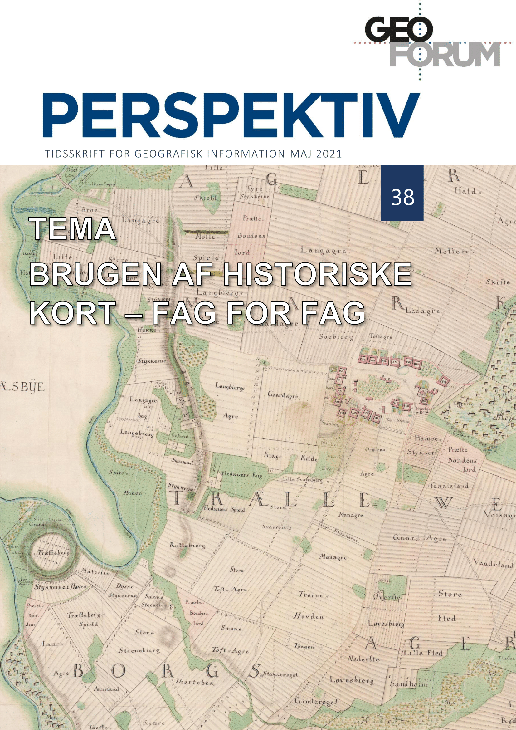 View Vol. 20 No. 38 (2021): The Use of Historical Maps Across Disciplines