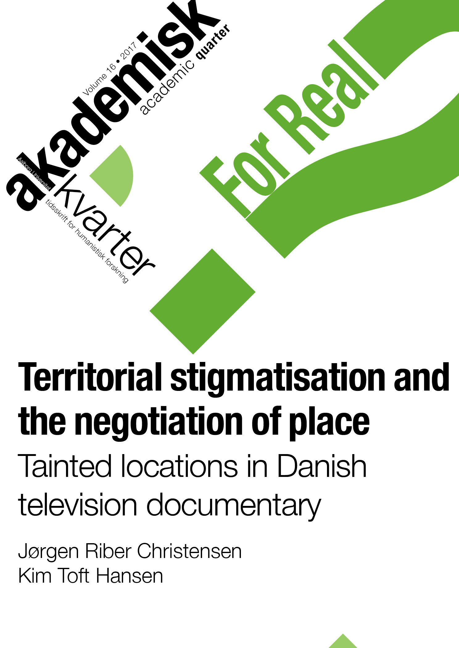 Territorial stigmatisation and the negotiation of place