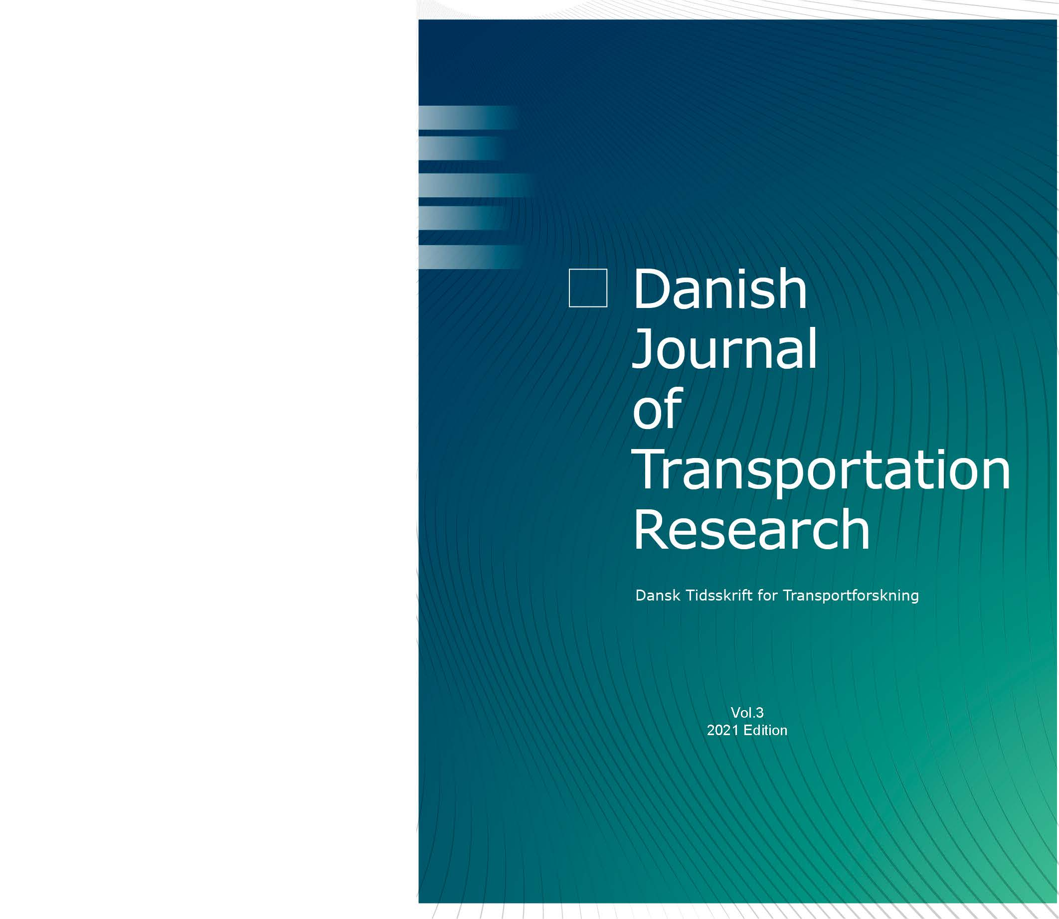 Se Årg. 3 Nr. 1 (2021): Danish Journal of Transportation Research - Dansk tidskrift for transportforskning